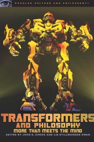9780812696677: Transformers and Philosophy: More than Meets the Mind (Popular Culture and Philosophy)