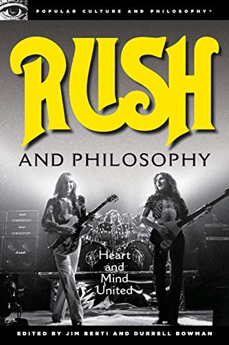 Rush and Philosophy Format: Paperback