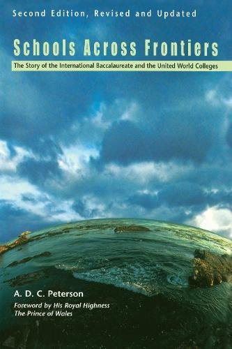 9780812697612: Schools Across Frontiers: The Story of the International Baccalaureate and the United World Colleges