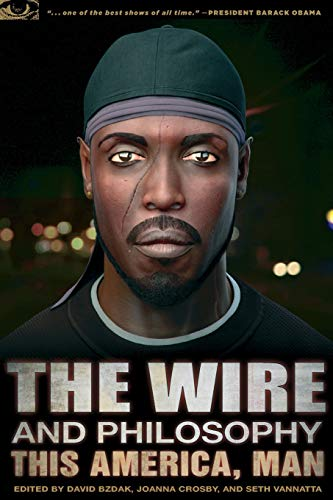9780812698237: The Wire and Philosophy: This America, Man