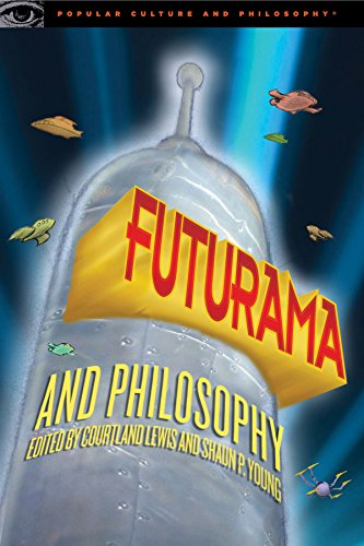 9780812698336: Futurama and Philosophy (Popular Culture and Philosophy)