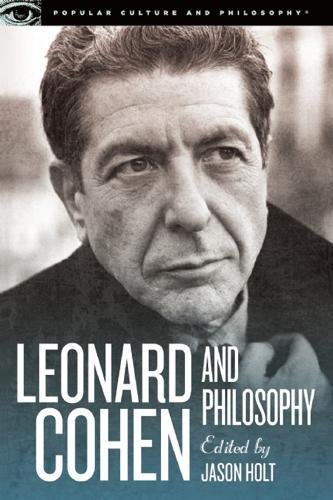 9780812698565: Leonard Cohen and Philosophy: Various Positions (Popular Culture and Philosophy)