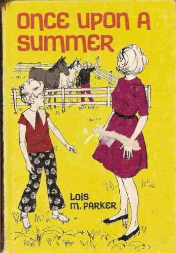 Once Upon a Summer: Lois M. Parker
