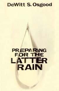 9780812700701: Preparing for the latter rain