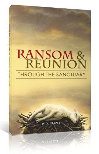 Ransom and Reunion Through the Sanctuary: W. D. Frazee