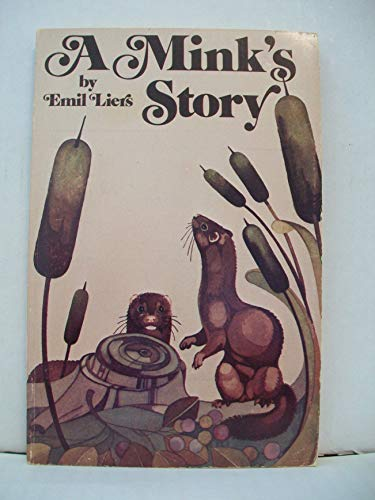 Mink's Story (Orion) (0812702050) by Liers, Emil E.