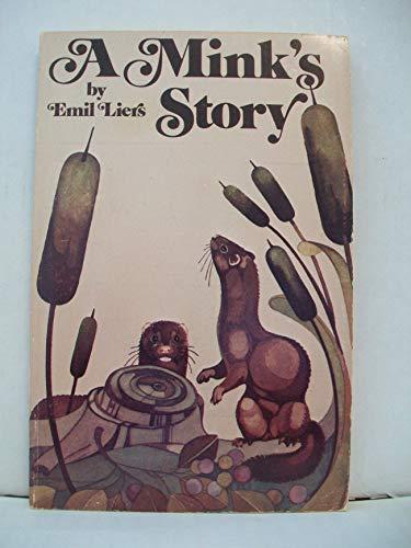 Mink's Story (Orion): Emil E. Liers