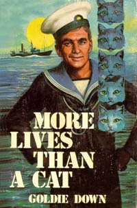 More Lives Than A Cat (0812702433) by Goldie M Down