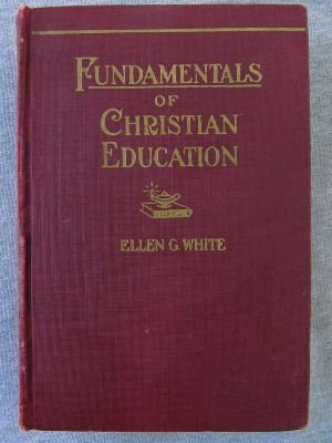 9780812703078: Fundamentals of Christian Education (Christian Home Library Series)