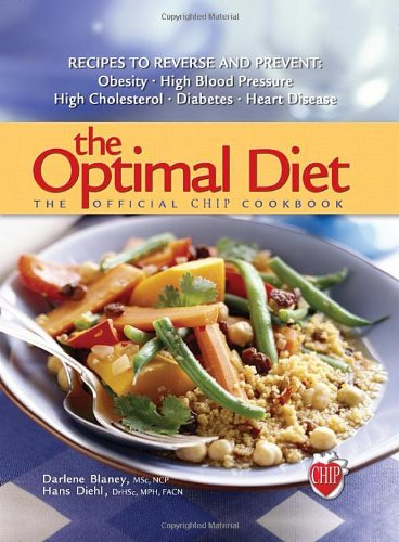 9780812704372: The Optimal Diet: The Official Chip Cookbook