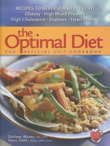 9780812704891: The Optimal Diet: The Official CHIP Cookbook
