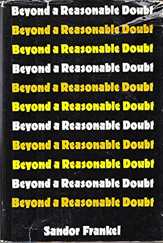 Beyond a Reasonable Doubt: Frankel, Sandor