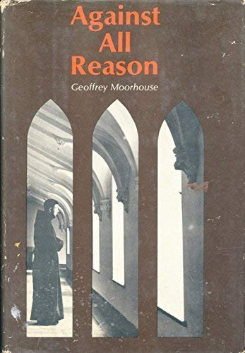 9780812812039: Against All Reason