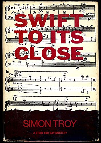 9780812812251: Swift to Its Close