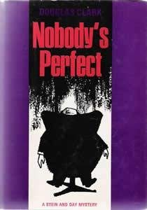 9780812812381: Nobody's perfect ([A Stein and Day mystery])