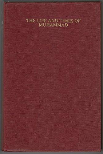 The life and times of Muhammad,: Glubb, John Bagot
