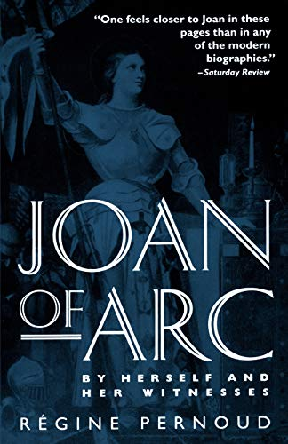 9780812812602: Joan of Arc: By Herself and Her Witnesses