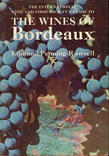 9780812812725: The International Wine and Food Society's guide to the wines of Bordeaux