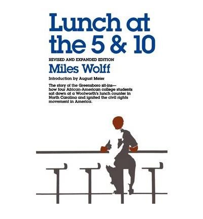 Lunch at the five and ten,: The: Wolff, Miles