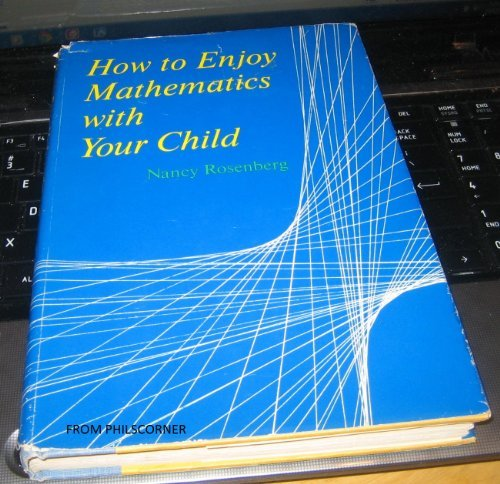 9780812812930: How to enjoy mathematics with your child