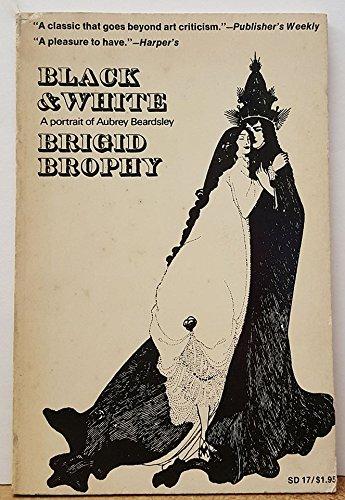 Black and White: A Portrait of Aubrey: Brigid Brophy
