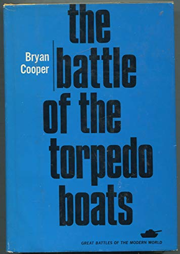 The Battle of the Torpedo Boats.: Cooper, Bryan