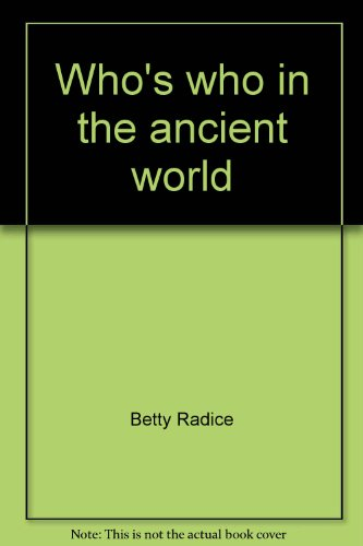 9780812813388: Who's Who in the Ancient World