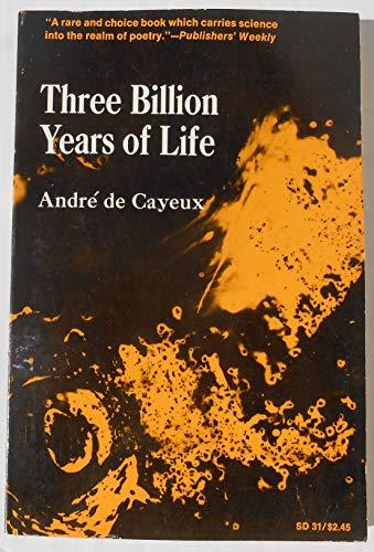 9780812813494: Three Billion Years of Life (Boundaries of Knowledge)