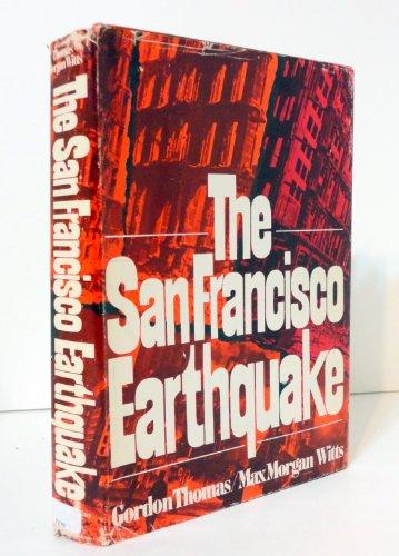 The San Francisco Earthquake De Thomas Gordon Witts Max Morgan