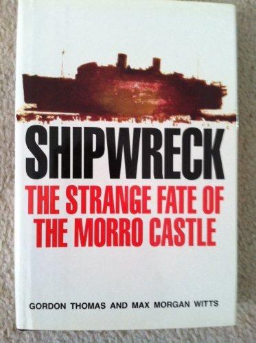 9780812814385: Shipwreck: The Strange Fate of the Morro Castle