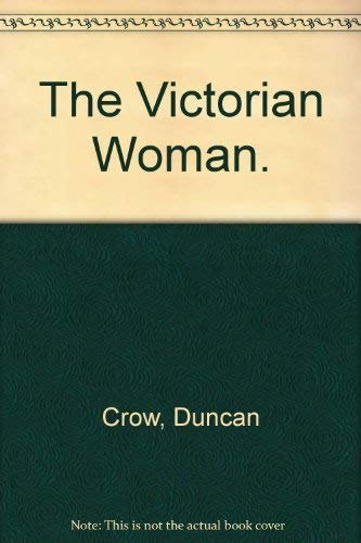 9780812814477: The Victorian Woman.