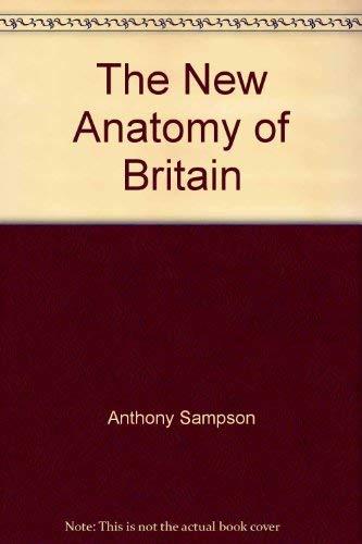 The new anatomy of Britain.: SAMPSON, ANTHONY
