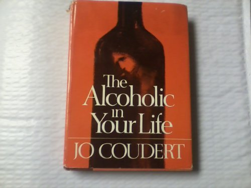 The Alcoholic in Your Life: Jo Coudert