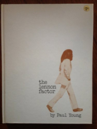 The (John) Lennon Factor (9780812814651) by Paul Young
