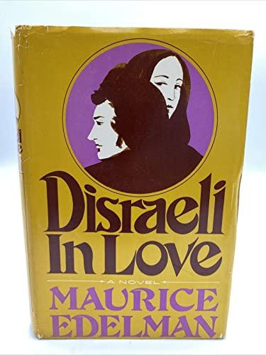9780812814842: Disraeli in love