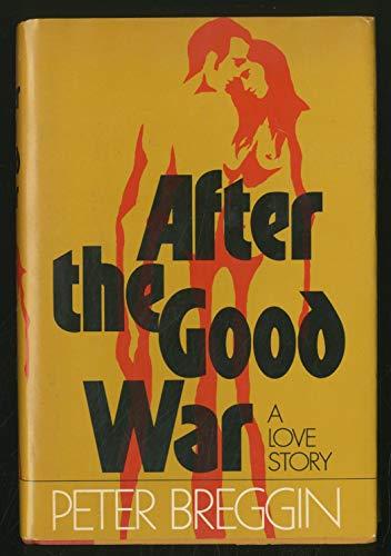 9780812814927: After the Good War: A Love Story