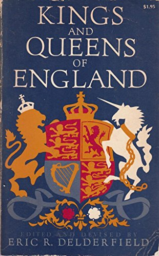Kings and Queens of England: Delderfield, Eric R.
