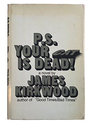 9780812815115: P.S. your cat is dead!: A novel