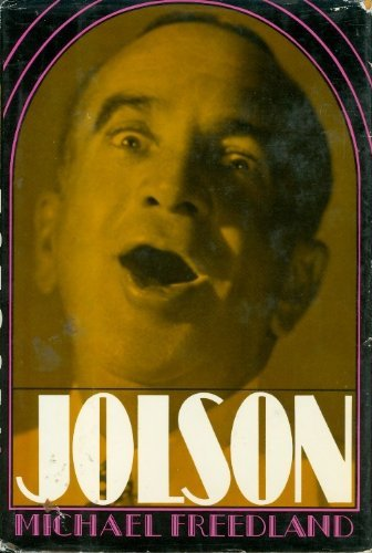 Jolson: Freedland, Michael