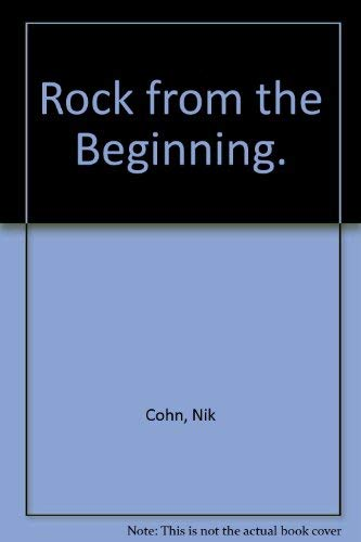 9780812815290: Rock from the Beginning.