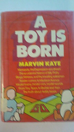9780812815320: A toy is born