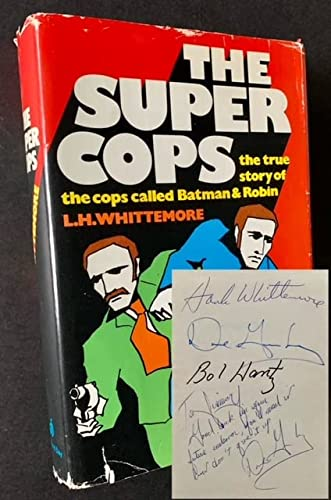 9780812815382: The Super Cops: The True Story of the Cops Called Batman and Robin