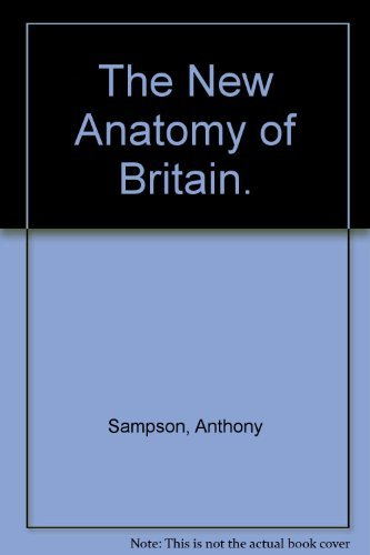 9780812815832: The New Anatomy of Britain.