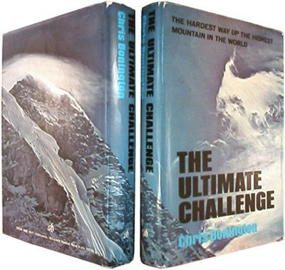 9780812816389: The ultimate challenge; the hardest way up the highest mountain in the world