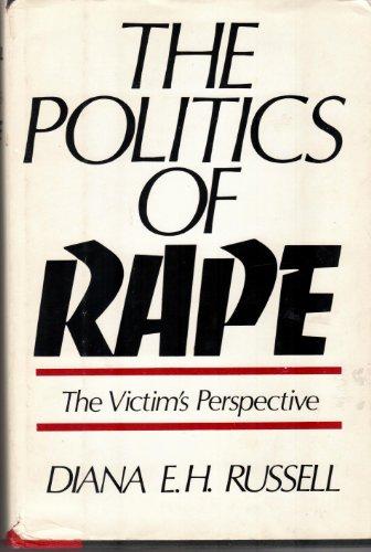 9780812816570: The Politics of Rape: The Victim's Perspective