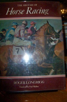The History of Horse Racing: Longrigg, Roger