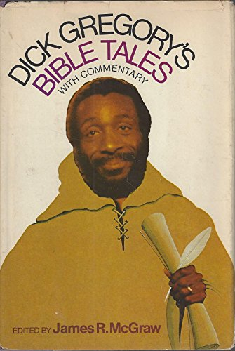 9780812816822: Dick Gregory's Bible Tales, With Commentary