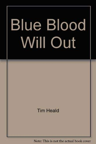 9780812816884: Blue blood will out