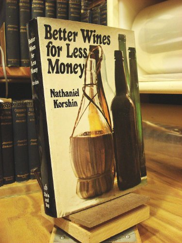 Better Wines For Less Money
