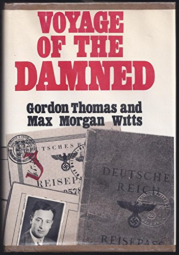 Voyage of the Damned.: THOMAS, GORDON & MAX MORGAN WITTS